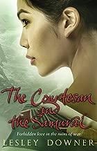 The Courtesan and the Samurai: The Shogun Quartet, Book 3