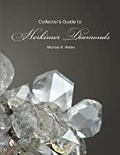 The Collector's Guide to Herkimer Diamonds (Schiffer Earth Science Monographs)