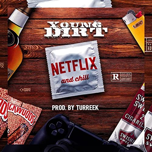 Netflix & Chill [Explicit] de Young Dirt en Amazon Music ...