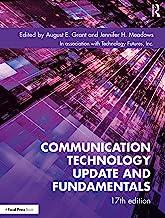 Communication Technology Update and Fundamentals: 17th Edition PDF