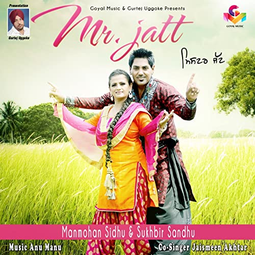 Amazon com: Mr  Jatt: Jaismeen Akhtar Manmohan Sidhu: MP3