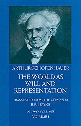The World as Will and Representation, Vol. 1 (English Edition)