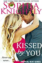 Kissed by You: A beautiful, uplifting Christmas romance (Tropical Heat Book 4)
