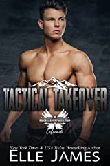 Tactical Takeover (Brotherhood Protectors Colorado Book 4) Kindle Edition