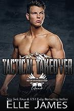 Tactical Takeover (Brotherhood Protectors Colorado Book 4)