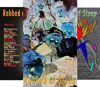 The Robbed of Sleep Anthology