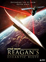 Star Wars: Reagan's Gigantic Bluff