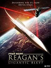 Star Wars: Reagan's Gigantic Bluff