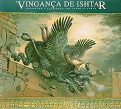 A Vingança De Ishtar