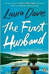 The First Husband: A Novel Kindle Edition