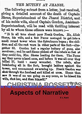 Aspects of Narrative: Christina Rossettis In The Round Tower at Jhansi, June 8, 1857