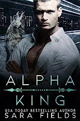 Alpha King: A Dark Mafia Shifter Romance Kindle Edition