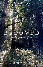 BELOVED: poetry, prose & lyrics