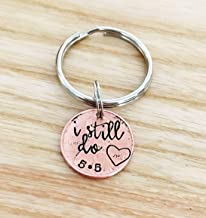 I still do, Annivesary Keychain, Keychain for Couples, Valentines Day gift, Penny Keychain