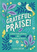 Grateful Praise!: A Gratitude Journal for Women of Faith