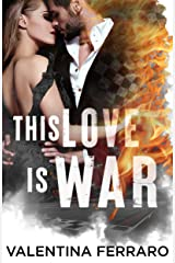 This Love Is War Formato Kindle