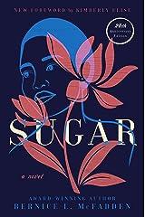 Sugar: A Novel Kindle Edition