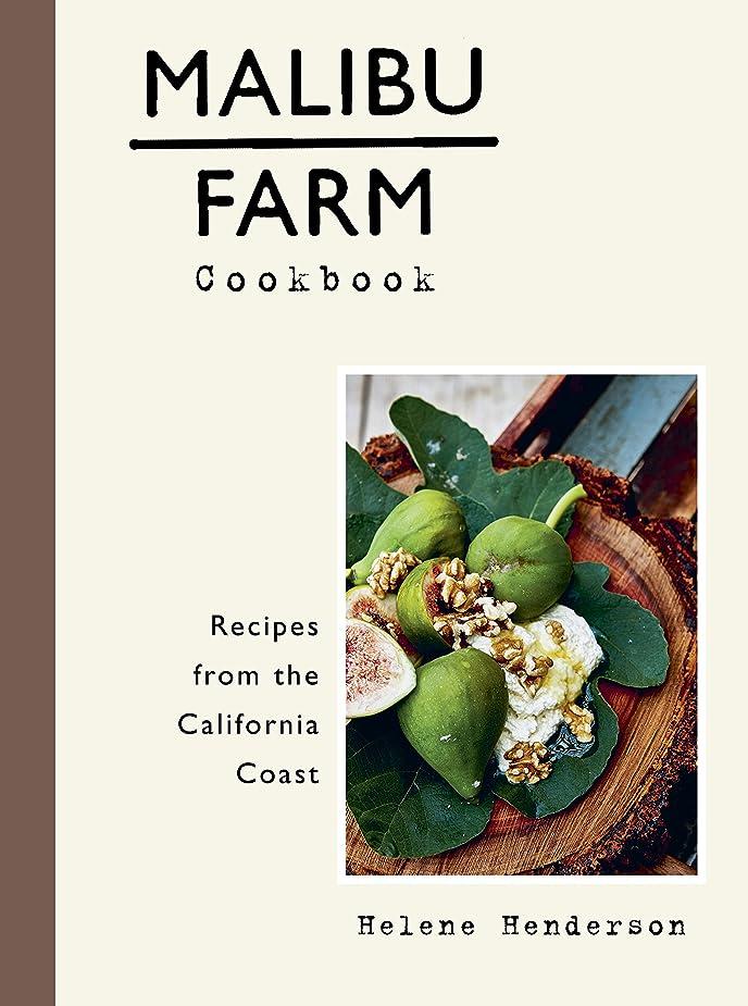 メンタリティベンチゆりかごMalibu Farm Cookbook: Recipes from the California Coast (English Edition)
