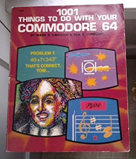 1001 Things to Do With Your Commodore 64