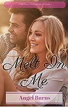 Christian Romance: Melt in me (Clean Romance stories) (Alpha Billionaire Bad Boy Box Book 1)