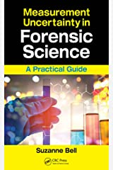 Measurement Uncertainty in Forensic Science: A Practical Guide Kindle Edition