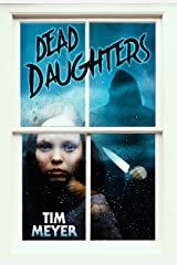 Dead Daughters Kindle Edition