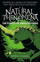 Natural Phenomena: The Forest Of Endless Forms