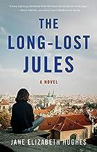 The Long-Lost Jules: A Novel