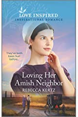 Loving Her Amish Neighbor (Love Inspired) Kindle Edition