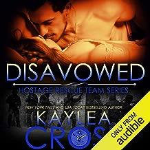 Disavowed: Hostage Rescue Team Series