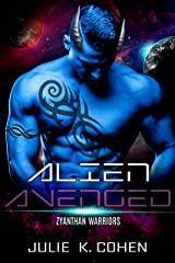 Alien Avenged: Sci Fi Mail Order Bride Wounded Alien Romance (Zyanthan Warriors Book 6) Kindle Edition