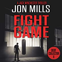 Debt Collector: Fight Game: A Jack Winchester Thriller, Book 11