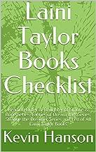 Laini Taylor Books Checklist: Reading Order of Daughter of Smoke & Bone Series, Faeries of Dream dark Series, Strange the Dreamer Series and List of All Laini Taylor Books