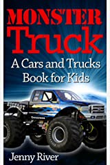 Monster Truck : A Cars and Trucks Book for Kids (20 Bigfoot Monster Trucks Pictures Inside) Kindle Edition