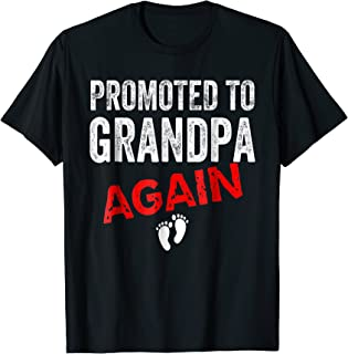 Promoted to Grandpa Again Shirt Dad Pregnancy Announcement