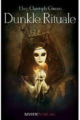Dunkle Rituale Kindle Ausgabe