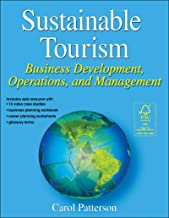 Sustainable Tourism: Business Development, Operations and Management