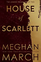 House of Scarlett (Legend Trilogy Book 2) Kindle Edition