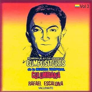 Homenaje a Los Grandes Compositores de la Música Tropical Colombiana Volume 3