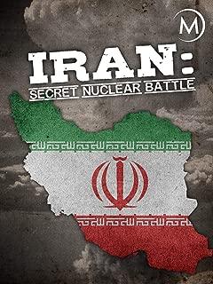 Iran: Secret Nuclear Battle