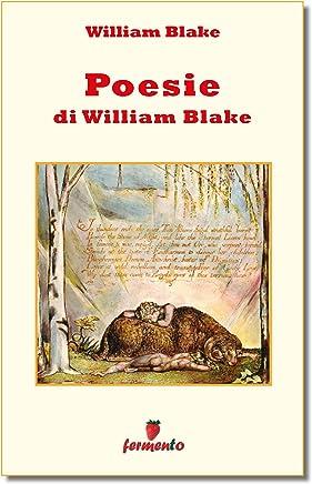 Poesie di William Blake (Emozioni senza tempo Vol. 200)