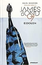 James Bond Volume 2: Eidolon (Ian Fleming's James Bond 007)