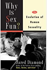 Why Is Sex Fun?: The Evolution of Human Sexuality (Science Masters) Kindle Edition