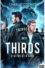 À feu et à sang: Thirds, T2 Format Kindle