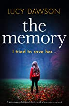 The Memory: A gripping psychological thriller with a heart-stopping twist