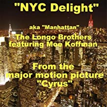 """Nyc Delight (Manhattan) [From """"Cyrus""""] [feat. Moe Koffman]"""
