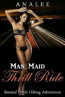 MAN MAID THRILL RIDE (Sensual Hitchhiking Adventures Book 1) (English Edition)
