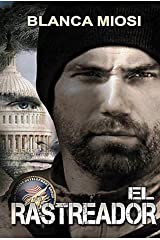 EL RASTREADOR (Spanish Edition) Kindle Edition