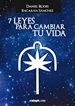 7 Leyes para cambiar tu vida (Spanish Edition)