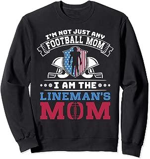 I'm Not Just Any Football Mom Funny Sports Gift Sweatshirt
